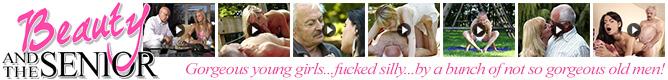 Beauty and the Senior - starzy faceci bzykają młode laseczki